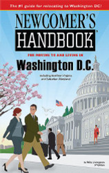 Newcomer's Handbook for Moving to and Living in Washington DC