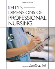 Kelly's Dimensions of Professional Nursing