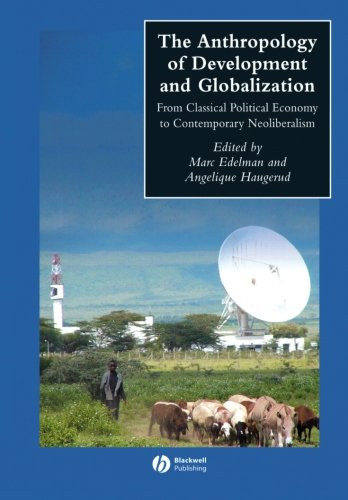 Anthropology of Development and Globalization