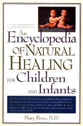 Encyclopedia Of Natural Healing For Children And Infants
