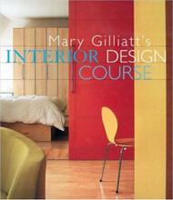 Mary Gilliatt's Interior Design Course