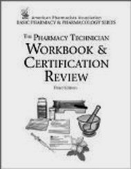 Pharmacy Technician Workbook And Certification Review
