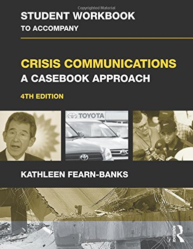 Workbook for Crisis Communications: A Casebook Approach