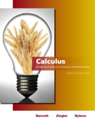 Calculus For Business Economics Life Sciences And Social Sciences