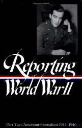 Reporting World War Ii Part Two