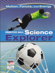 Science Explorer C2009 Book M Motion Forces and Energy