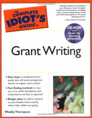 Complete Idiot's Guide to Grant Writing