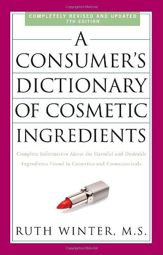 Consumer's Dictionary Of Cosmetic Ingredients