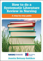How to do a systematic literature review in nursing: a step-by-step guide: A Step-By-Step Guide