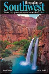 Photographing the Southwest: Volume 2 Arizona