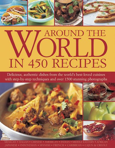 Around The World In 450 Recipes