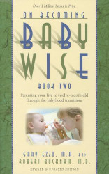 On Becoming Baby Wise Book Two