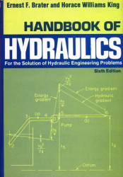 Handbook Of Hydraulics For The Solution Of Hydraulic Engineering Problems