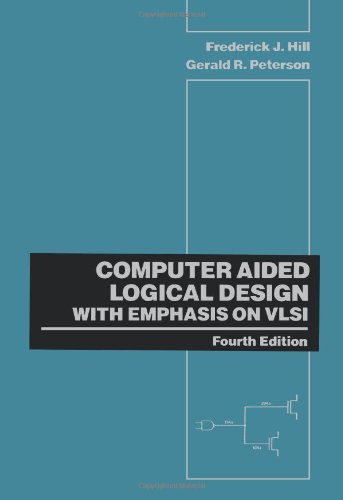 Computer Aided Logical Design With Emphasis On Vlsi