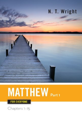 Matthew For Everyone Part 1