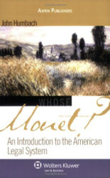 Whose Monet? An Introduction To The American Legal System