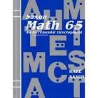 Saxon Math 65: An Incremental Development Complete Student Edition 2nd (second) edition