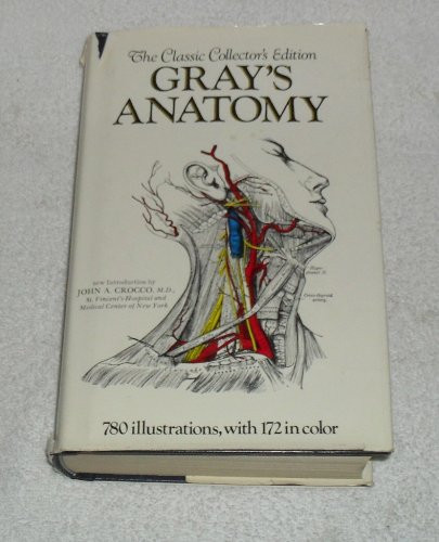 Gray's Anatomy The Classic Collector's Edition