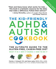 Kid-Friendly ADHD and Autism Cookbook Updated and Revised