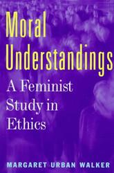 Moral Understandings