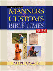 New Manners and Customs of Bible Times