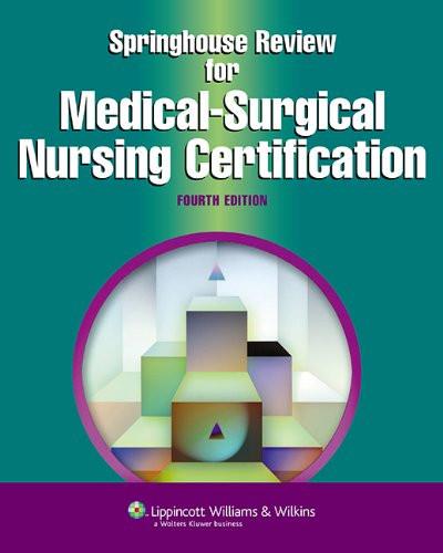 Lippincott Certification Review  Medical-Surgical Nursing