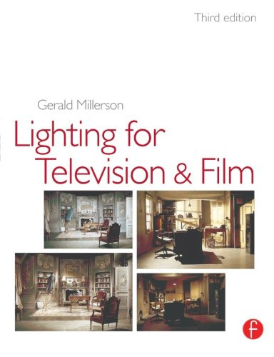 Technique of Lighting for Television and Film