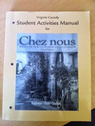 Student Activities Manual For Chez Nous
