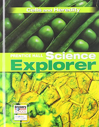 Science Explorer Cells and Heredity