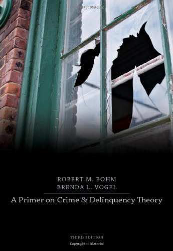 Primer On Crime And Delinquency Theory