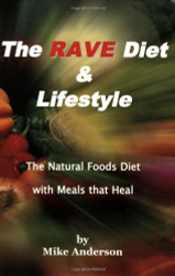 Rave Diet And Lifestyle