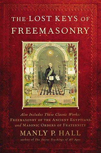 Lost Keys Of Freemasonry