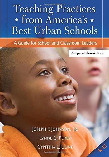 Teaching Practices from America's Best Urban Schools
