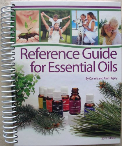 Reference Guide for Essential Oils 2012 Soft Cover