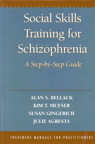 Social Skills Training for Schizophrenia