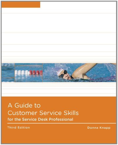Guide To Customer Service Skills For The Help Desk Professional