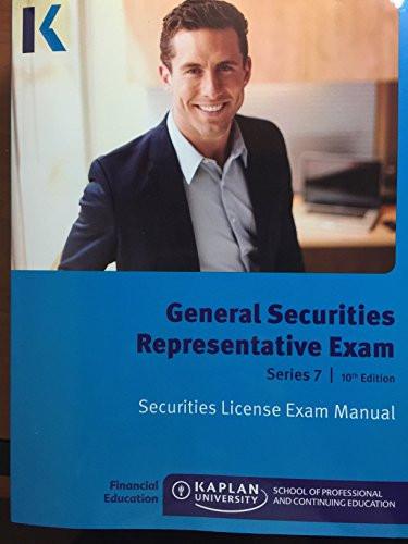 Kaplan Series 7 Securities License Exam Manual General Securities