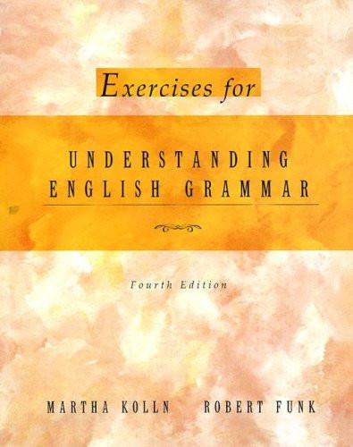 Exercise Book for Understanding English Grammar