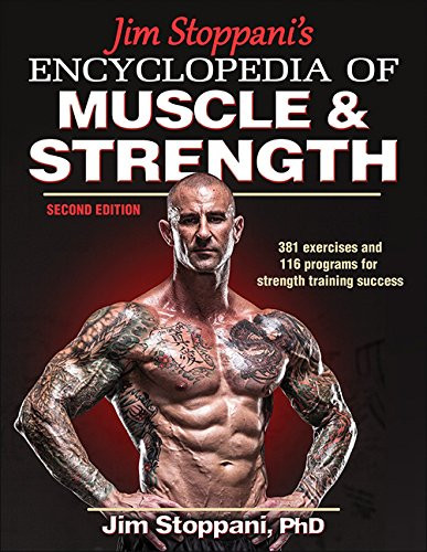 Jim Stoppani's Encyclopedia Of Muscle And Strength-
