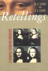 Retellings by Arlene Clarke