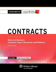 Casenotes Legal Briefs Contracts Keyed to Blum and Bushaw