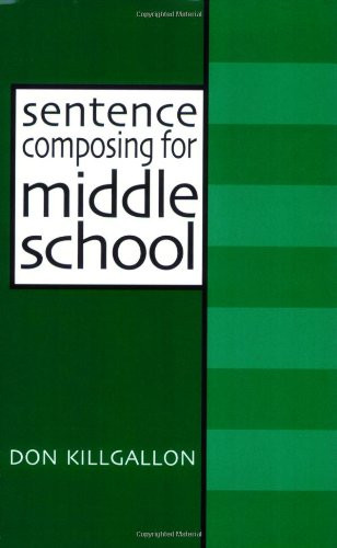 Sentence Composing For Middle School