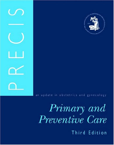 PRECIS: An Update in Obstetrics and Gynecology