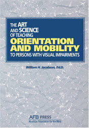 Art & Science of Teaching Orientation & Mobility