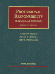Professional Responsibility Problems And Materials