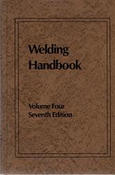 Welding Handbook Volume 4