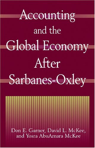 Accounting and the Global Economy After Sarbanes-Oxley