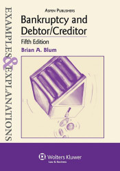 Examples & Explanations: Bankruptcy and Debtor/Creditor