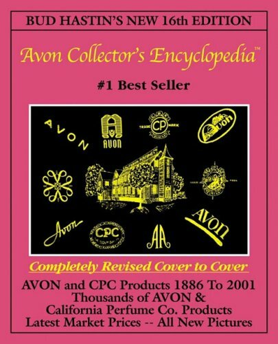 Bud Hastin's Avon Collector's Encyclopedia