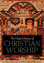 Oxford History Of Christian Worship